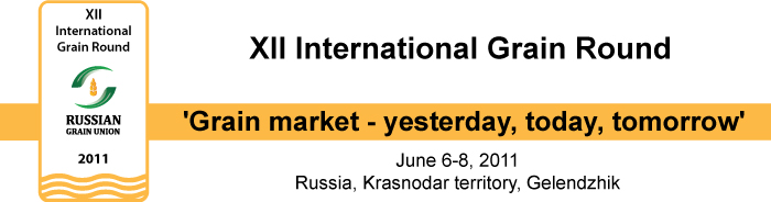XII International Grain Round 'Grain market - yesterday, today, tomorrow'