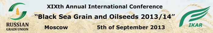 XIXth Annual International Conference Black Sea Grain and Oilseeds 2013/14